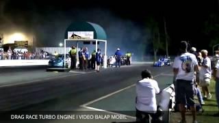 Video DRAG RACE TURBO ENGINE I VIDEO BALAP MOBIL download MP3, 3GP, MP4, WEBM, AVI, FLV Oktober 2017