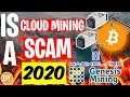 Is Cloud Mining A SCAM In 2020? -Genesis Mining, Hashflare..
