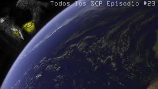 Todos los SCP | Episodio #23