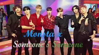 MONSTA X (몬스타엑스 )    Someone's  Someone