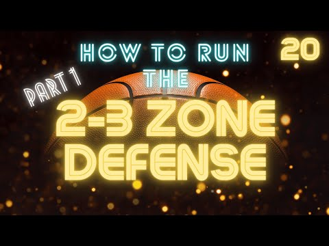 How To Run A 2 3 Zone Defense Part 1 Youtube