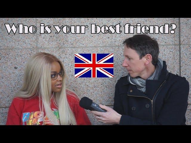 Interviewing people: Best friends