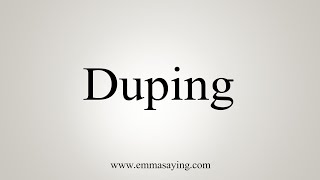 How to Pronounce Duping / how to say / InfiniTube