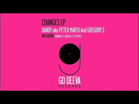 Dandy aka Peter Makto & Gregory S -  Changes