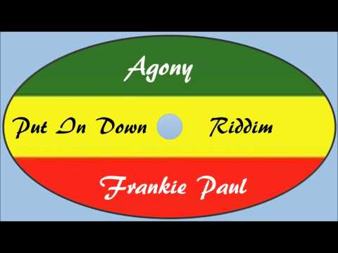 Frankie Paul-Agony (Put It Down Riddim)