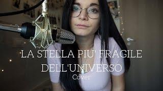 Ultimo - La stella più fragile dell'universo | Cover by Serena. Video