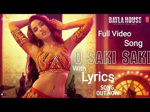 #osakisaki-#batlahouse-#norafatehi-o-saki-saki-lyrics-full-video-song-batla-house