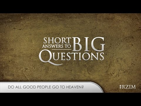 11. Do all good people go to heaven?