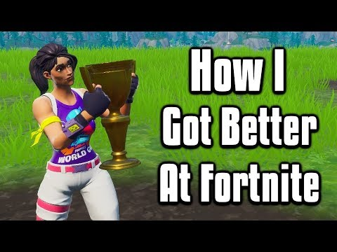How I Got Better At Fortnite! - Tips To Improve & Become A Better Player!