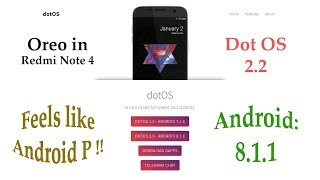 DOT OS 2.2 REVIEW || REDMI NOTE 4 || OREO 8.1.1 || ANDROID P LOOK