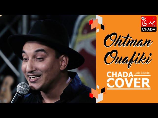 CHADA COVER : OHTMAN OUAFIKI