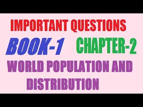 world population and distribution class 12th important question