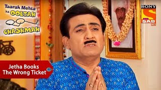 Jethala Books Wrong Ticket For Champaklal | Taarak Mehta Ka Ooltah Chashmah