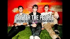 Foster The People - Helena Beat (Remi Caumont REMIX)