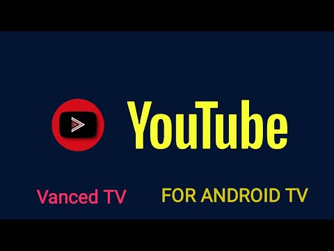 YouTube Vanced TV for Android TV