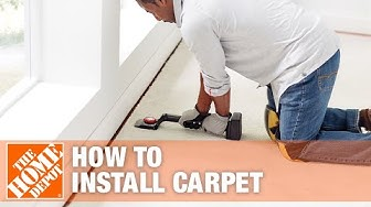 How to Install Carpet | The Home Depot