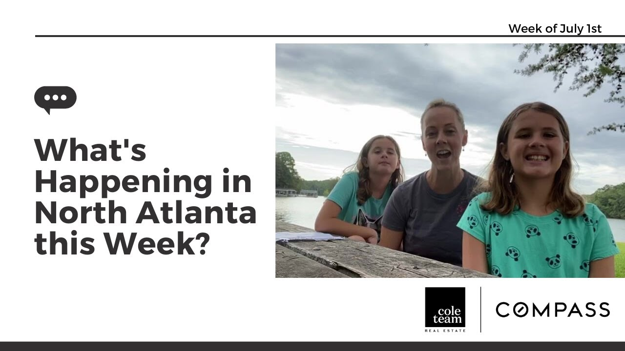 What's Happening North Atlanta! Week of July 1st