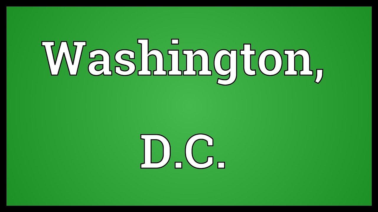 Washington, D.C. Meaning