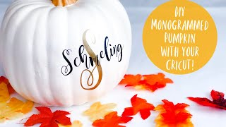 HOW TO MAKE A MONOGRAMMED PUMPKIN W/YOUR  CRICUT & VINYL! | I DIDN'T EDIT OUT THE HICCUPS!