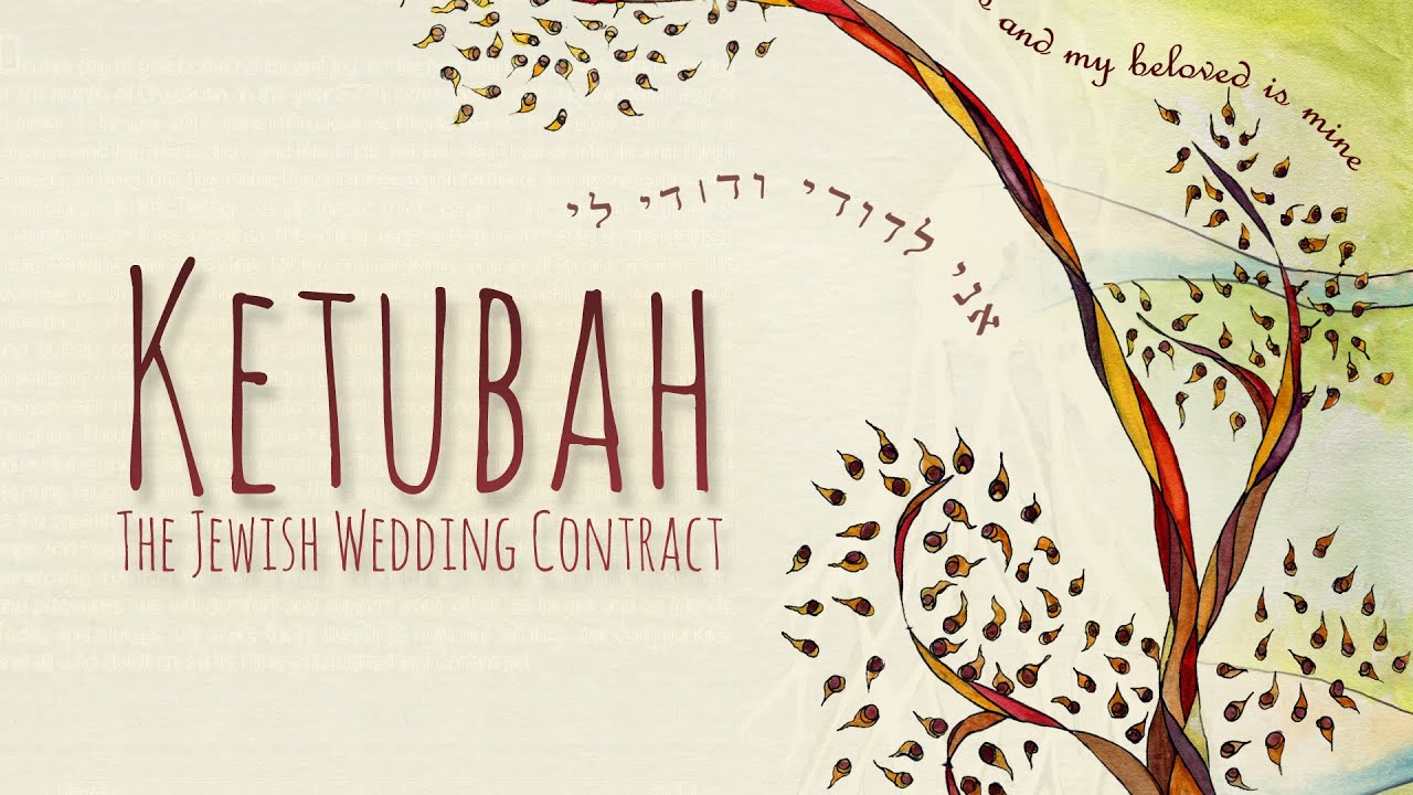 Ketubah The Jewish Wedding Contract