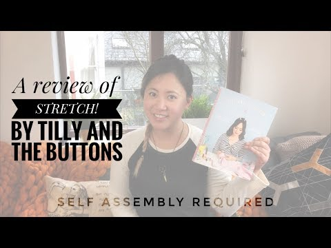 A review of Stretch! by Tilly and the Buttons
