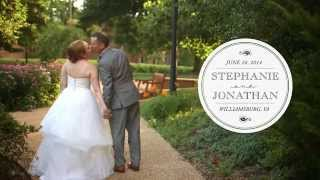 Stephanie & Jonathan | Music Video | Wedding Cinematography | Williamsburg, Virginia