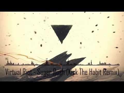 [GLITCH HOP] Virtual Riot - Sugar Rush (Kick The Habit Remix)