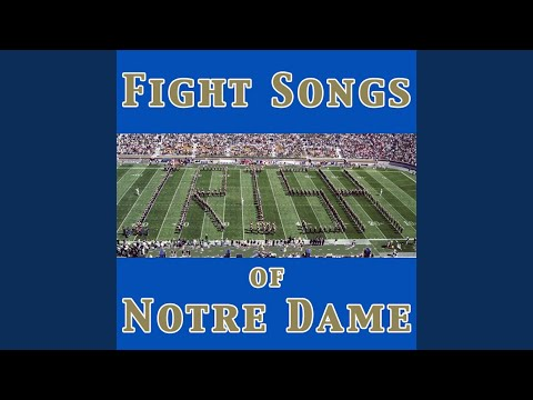 Notre Dame Victory March - Fight Song