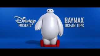 Baymax's Ocean Tips - Big Hero 6