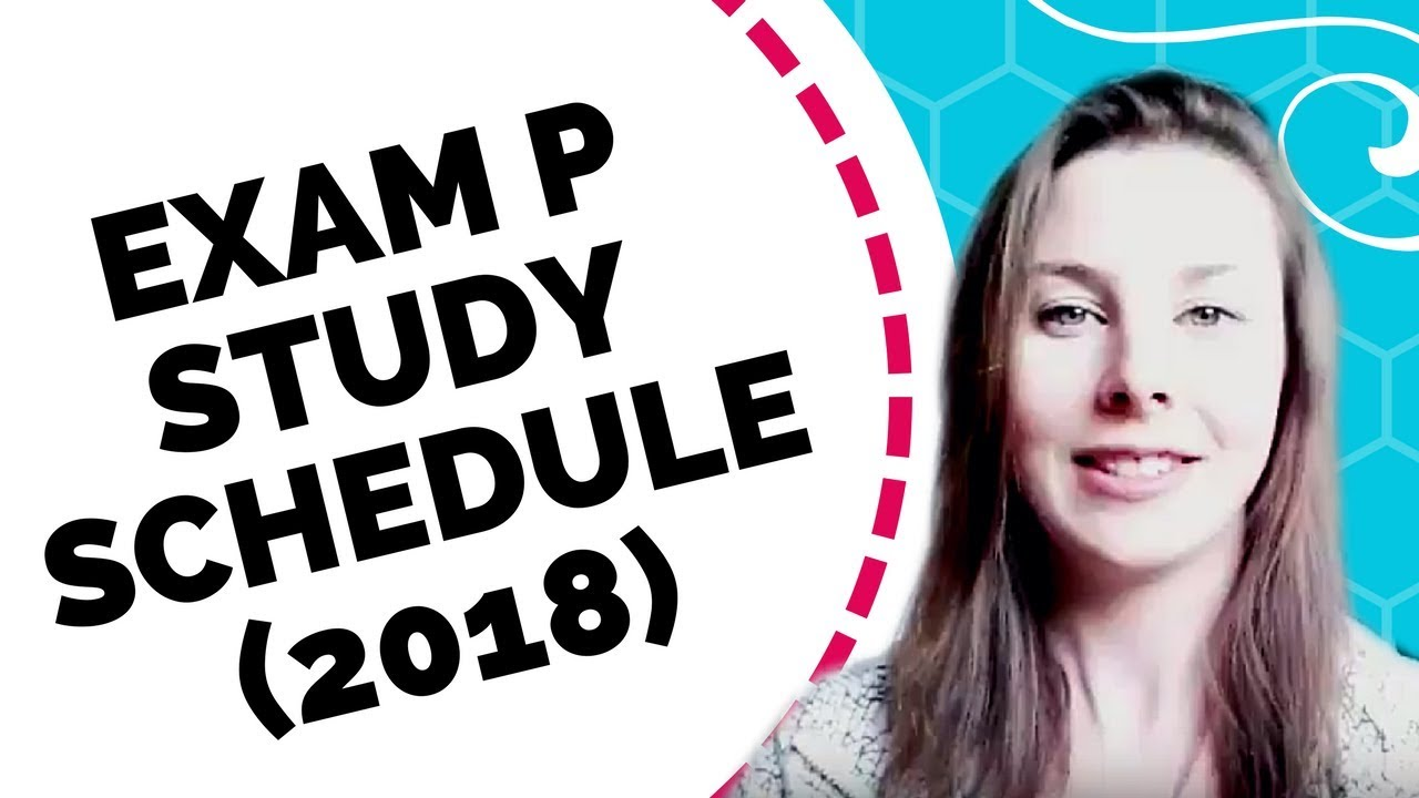 Exam P Study Schedule - For SOA Actuarial Exams - Etched Actuarial