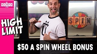 💵 HIGH LIMIT $50/Spin Bonus! 😮 Wheel of FORTUNE!