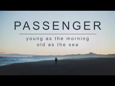 Passenger | Young As The Morning, Old As The Sea (Official Album Audio)