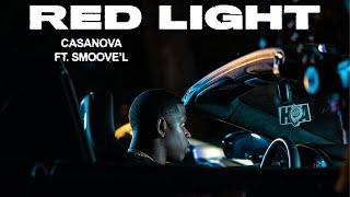 Смотреть клип Casanova Ft. Smoove - Red Light