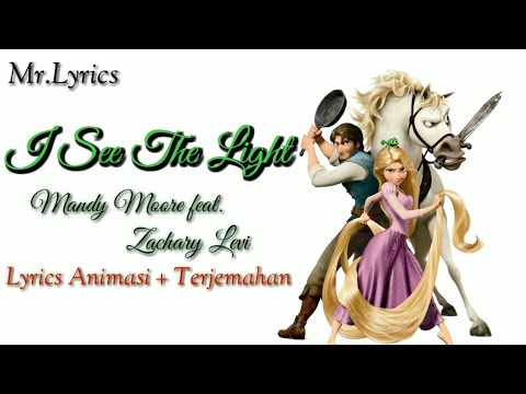 I See The Light Lyrics Animasi Dan Terjemahan | Mandy Feat Zachary