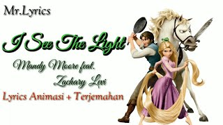 I See The Light Lyrics Animasi dan Terjemahan   Mandy feat Zachary