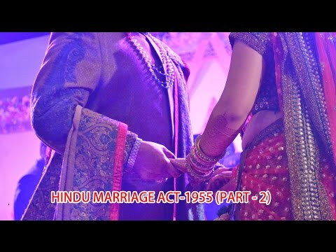Hindu Marriage Act-1955 ( Part -Two)