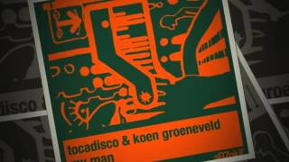 Tocadisco & Koen Groeneveld - My Man - Koen Groeneveld remix