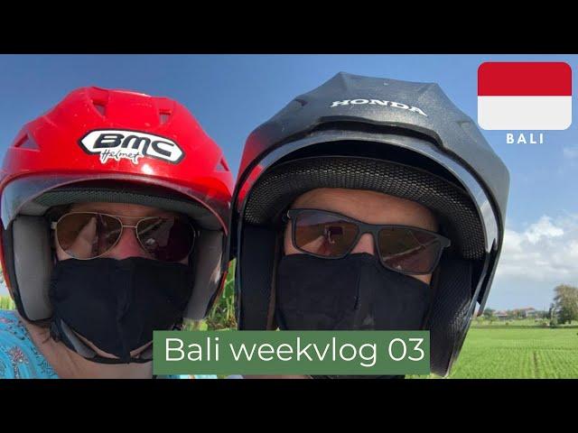 Bali weekvlog 03