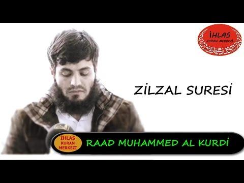 Zilzal Suresi - Raad Mohammad al Kurdi - رعد محمد الكوردي - Raad al Kurdi