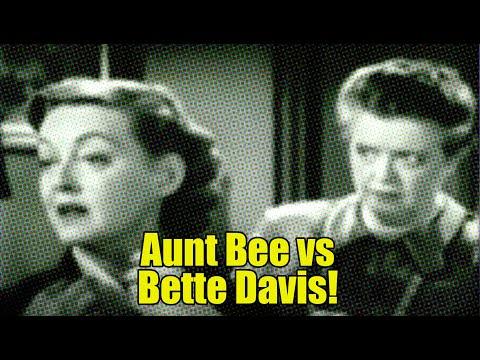 Bette Davis vs Aunt Bee?