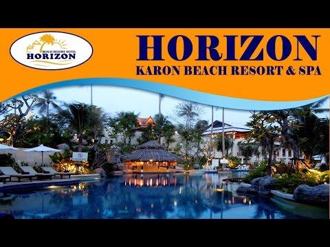 Official Video - Horizon Karon Beach Resort & Spa