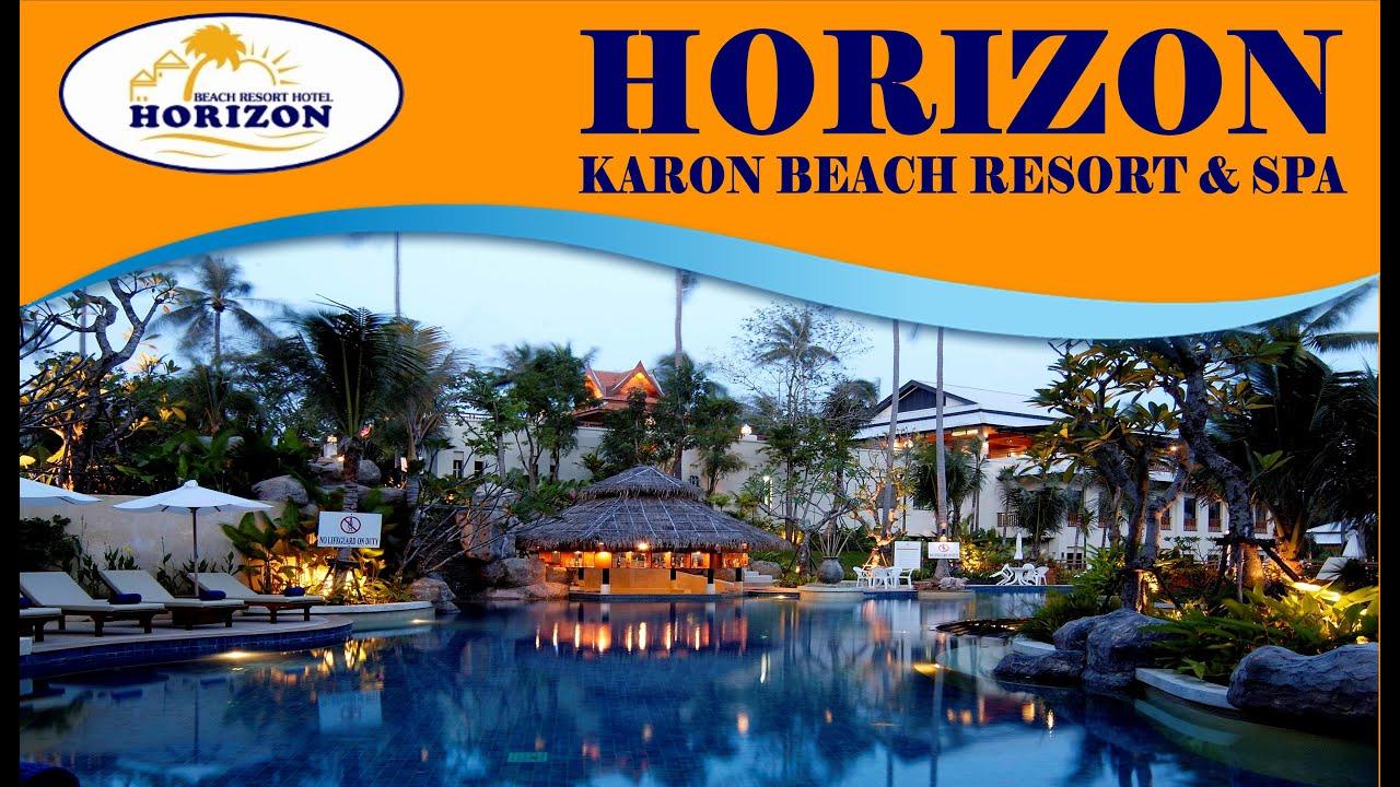 Official Video Horizon Karon Beach Resort Spa You