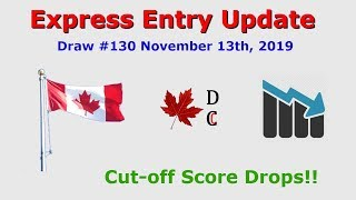 Express Entry Update Draw 130 November 13, 2019   Express Entry Canada