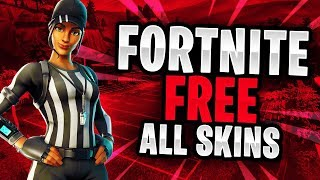 FORTNITE HOW TO GET EVERY SKIN (Fortnite Getting All Skins Free ! )