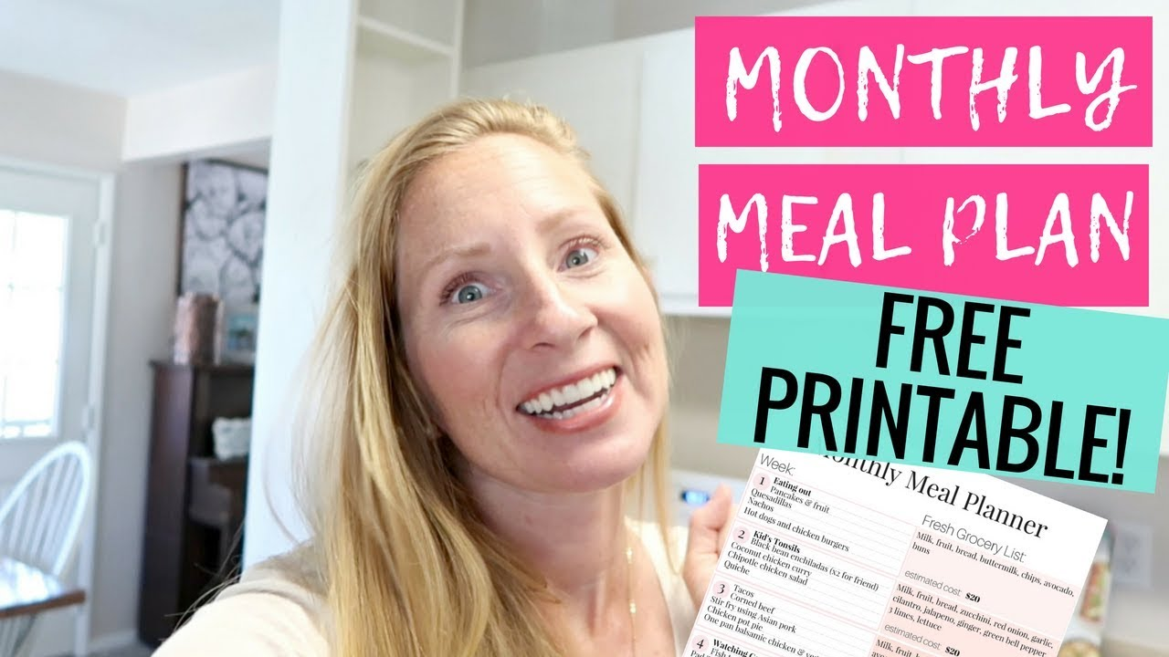 july 2018 meal planning on a budget free printable monthly meal