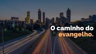 O CAMINHO DO EVANGELHO 07.02.21 (Parte 1) Manhã | Rev Jr Vargas