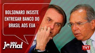Bolsonaro insiste em entregar Banco do Brasil aos Estados Unidos