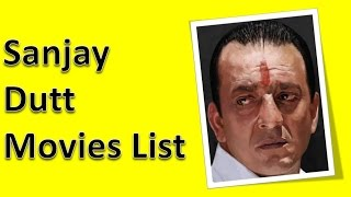 Sanjay Dutt Movies List
