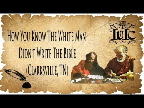 The Israelites:  The White Man Didn't Write The Bible (Clarksville, TN)