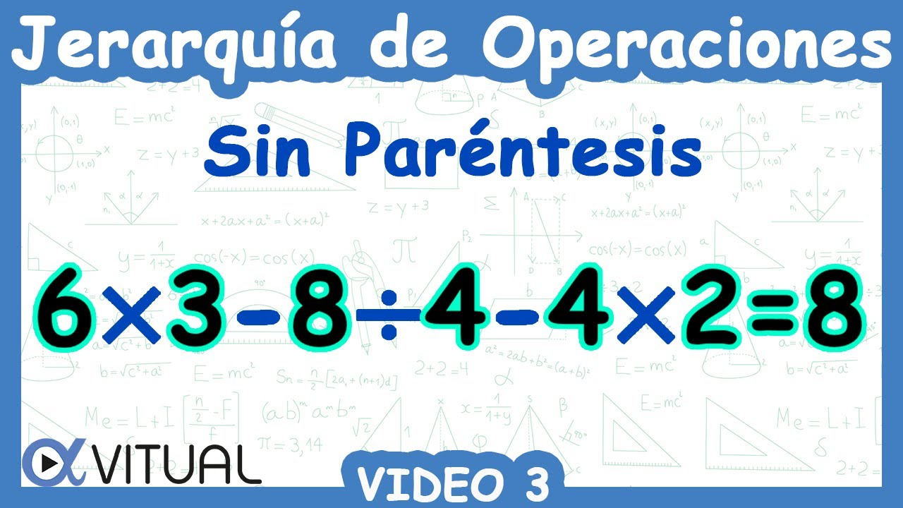 Jerarquía De Operaciones Sin Paréntesis Video 3 Youtube